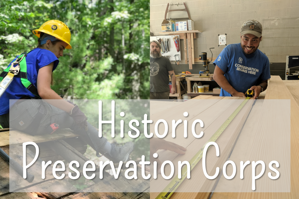 Historic Preservation Corps members work on a roof and in a workshop